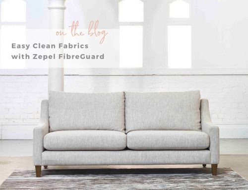 Easy Clean Fabrics with Zepel FibreGuard